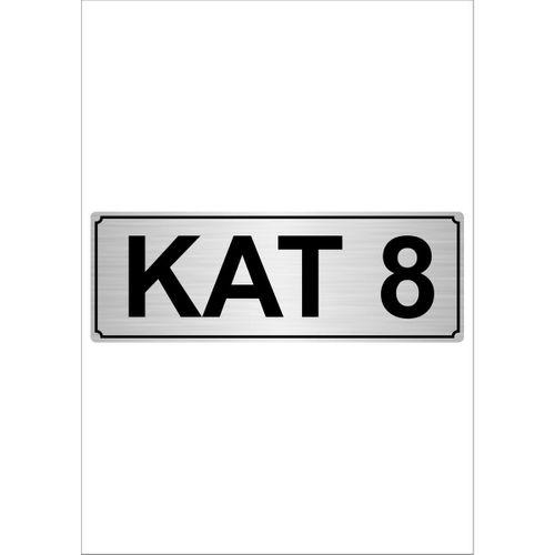 Kat 8  7cmX20cm Metal Yönlendirme Levhası Gümüş Renk