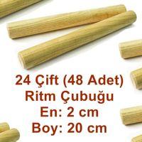 TOPTAN 24 ÇİFT RİTİM ÇUBUK SETİ (48 adet) Ritim Çubuğu Ritm Çubuk