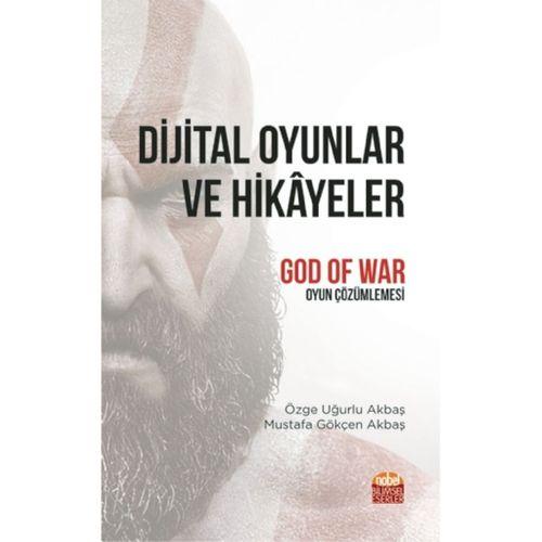 """DİJİTAL OYUNLAR VE HİKÂYELER """"God of War"""" Oyun Çözümlemesi"""