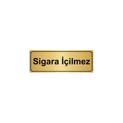 SİGARA İÇİLMEZ  YÖNLENDİRME LEVHASI 10cmX20cm ALTIN RENK METAL