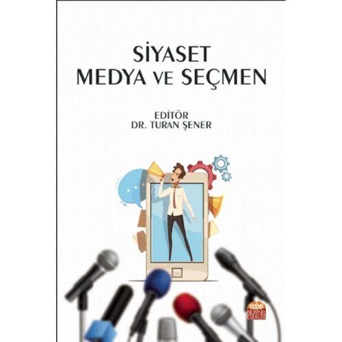 Siyaset Medya ve Seçmen