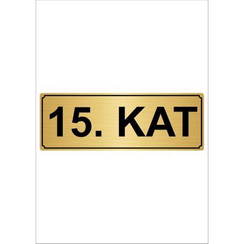 15.Kat  7cmX20cm Metal Yönlendirme Levhası Altın Renk